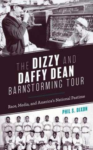 DIZZY AMP DAFFY DEAN BARNSTORM TCB de Phil S. Dixon