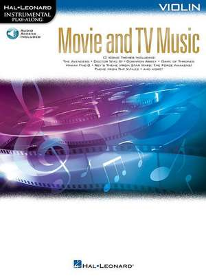 Movie and TV Music for Violin: Instrumental Play-Along Series [With Access Code] de  Hal Leonard Corp