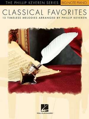 Classical Favorites: Arr. Phillip Keveren the Phillip Keveren Series Big-Note Piano de  Hal Leonard Corp