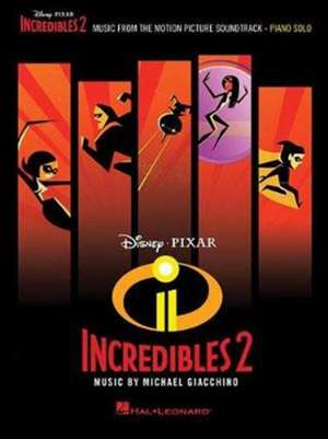 Incredibles 2: Music from the Motion Picture Soundtrack de Michael Giacchino