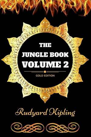 The Jungle Book - Volume 2 de Rudyard Kipling