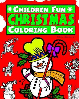 Childrens Fun Christmas Coloring Book de Rockwell, Christ