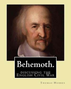 Behemoth. by de Thomas Hobbes
