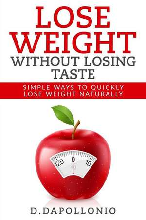 Lose Weight de Daniel D'Apollonio