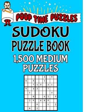 Poop Time Puzzles Sudoku Puzzle Book, 1,500 Medium Puzzles de Puzzles, Poop Time