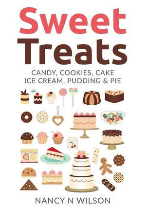 Sweet Treats de Nancy N. Wilson