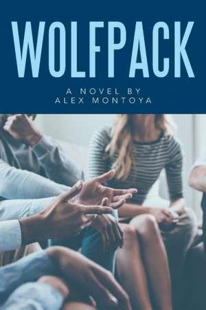 Wolfpack de Alex Montoya