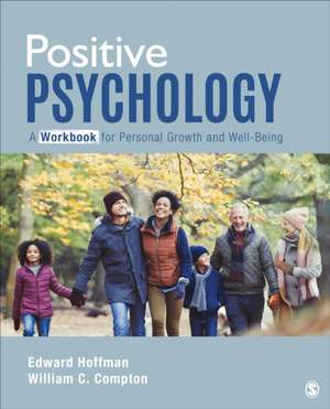 Positive Psychology: A Workbook for Personal Growth and Well-Being de Edward L. Hoffman