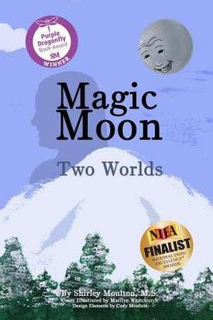 Magic Moon de Moulton, Shirley