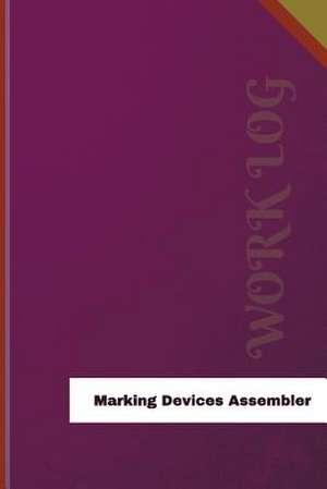 Marking Devices Assembler Work Log de Logs, Orange