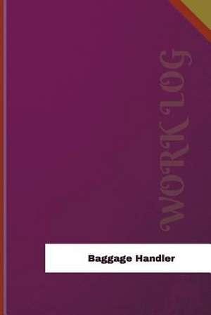 Baggage Handler Work Log de Logs, Orange