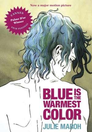 Blue Is The Warmest Color de Julie Maroh