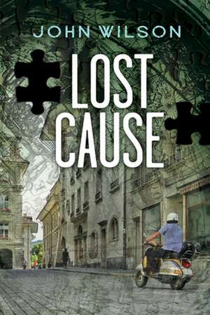Lost Cause de John Wilson