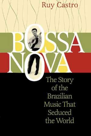 Bossa Nova de Ruy Castro