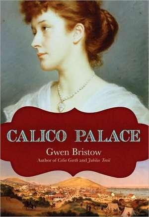 Calico Palace de Gwen Bristow