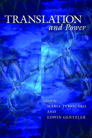 Translation & Power de Maria Tymoczko