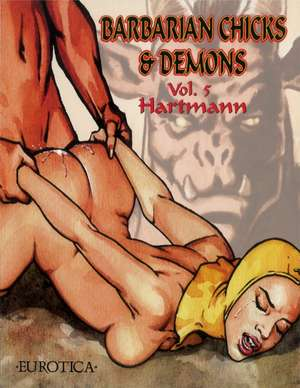 Barbarian Chicks & Demons Vol.5 de  Hartmann