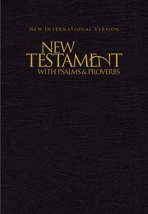 NIV, New Testament with Psalms and   Proverbs, Pocket-Sized, Paperback, Black de Zondervan