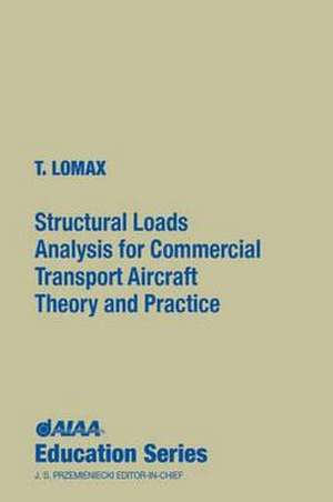 Structural Loads Analysis de Ted L. Lomax