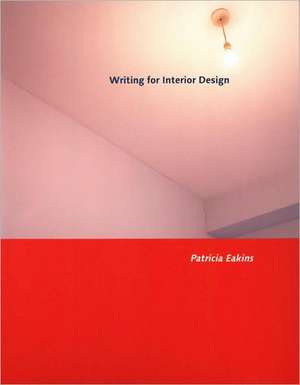 Writing for Interior Design de Patricia Eakins