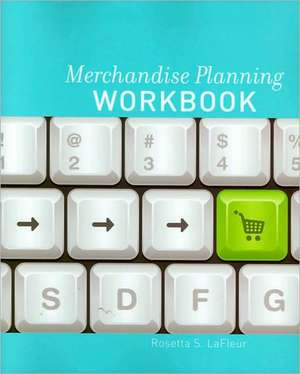 Merchandise Planning Workbook de Rosetta LaFleur