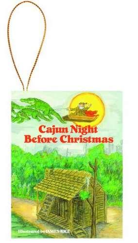Cajun Night Before Christmas Ornament de James Rice
