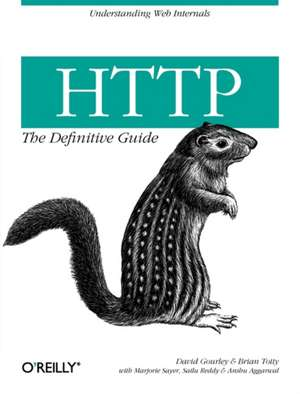 HTTP: The Definitive Guide de David Gourley