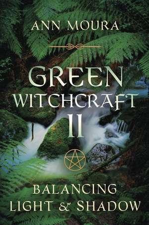 Green Witchcraft II de Ann Moura