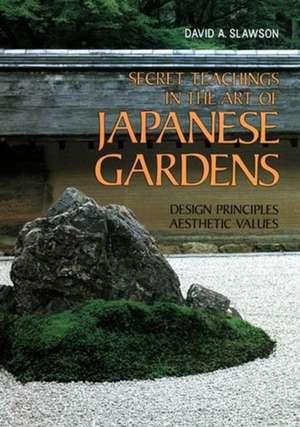 Secret Teachings In Art Of Japanese Gardens: Design Principles, Aesthetic Values imagine