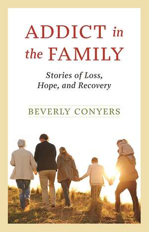 Addict In The Family de Beverly Conyers