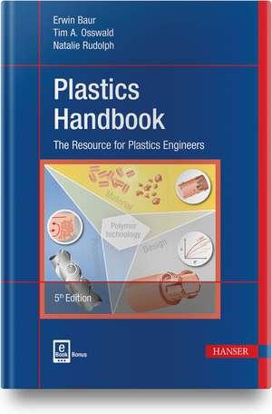 Plastics Handbook de Erwin Baur