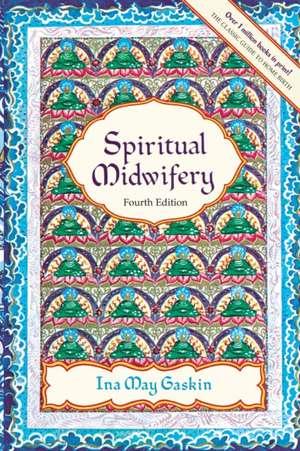 Spiritual Midwifery imagine