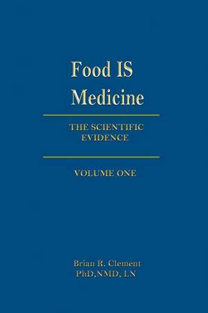 Food Is Medicine, Volume One