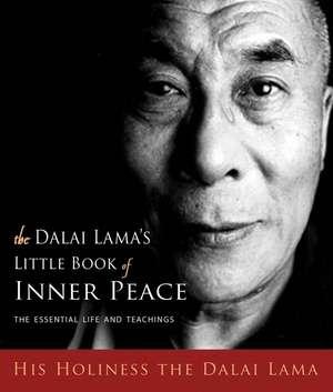 The Dalai Lamas Little Book Of Inner Peace