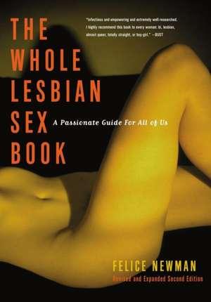 Whole Lesbian Sex Book, The - 2ed