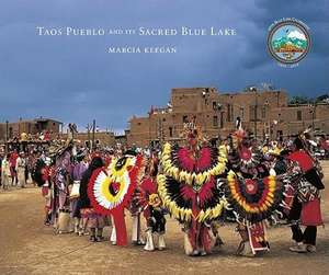 Taos Pueblo & Its Sacred Blue Lake imagine