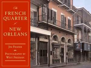 The French Quarter of New Orleans de Jim Fraiser