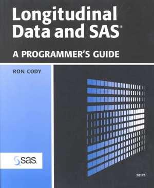 Longitudinal Data and SAS de Ron Cody