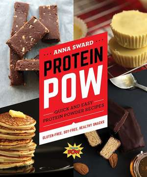 Protein Pow – Quick and Easy Protein Powder Recipes