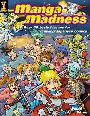 Manga Madness de David Okum