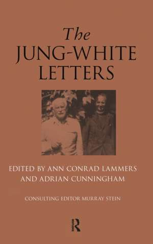 The Jung-White Letters de Murray Stein