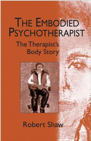 The Embodied Psychotherapist