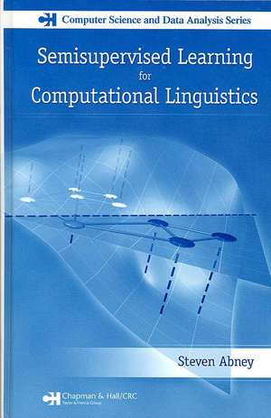 Semisupervised Learning for Computational Linguistics de Steven Abney