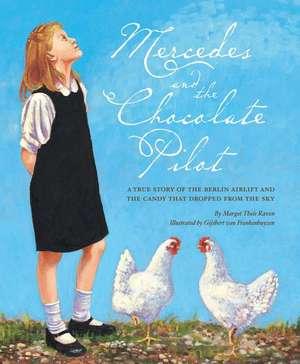 Mercedes and the Chocolate Pilot de Margot Theis Raven