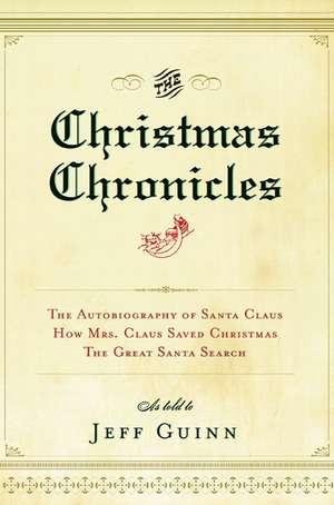 The Christmas Chronicles de Jeff Guinn