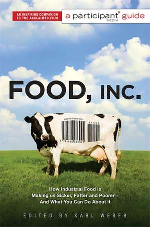 Food Inc.: A Participant Guide imagine