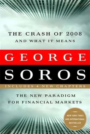 The Crash of 2008 and What it Means