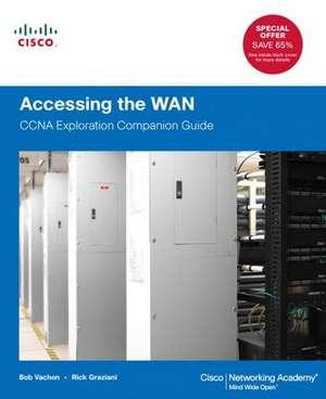 Accessing the WAN: CCNA Exploration Companion Guide de Bob Vachon