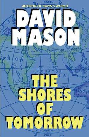 The Shores of Tomorrow de David Mason