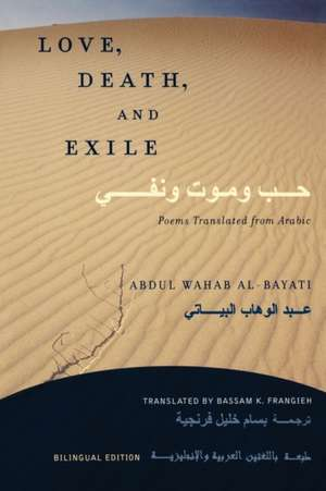 Love, Death, and Exile de Bassam K. Frangieh